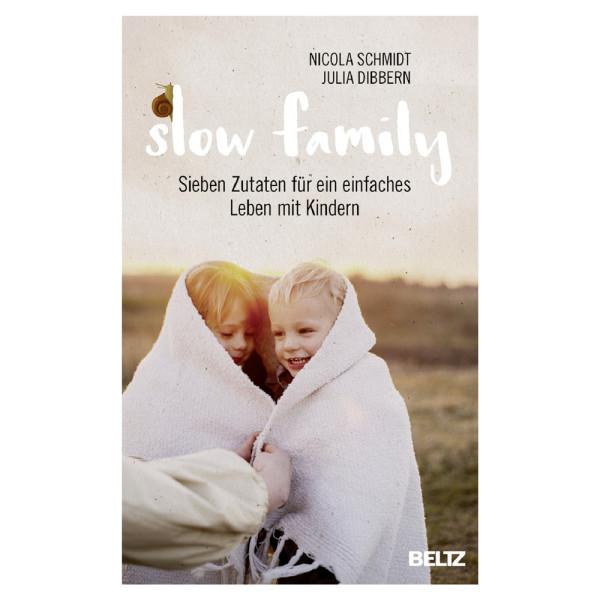 artgerecht - slow family (Beltz) - Nicola Schmidt