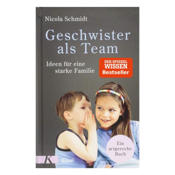 artgerecht - Geschwister als Team (Kösel) - Nicola Schmidt