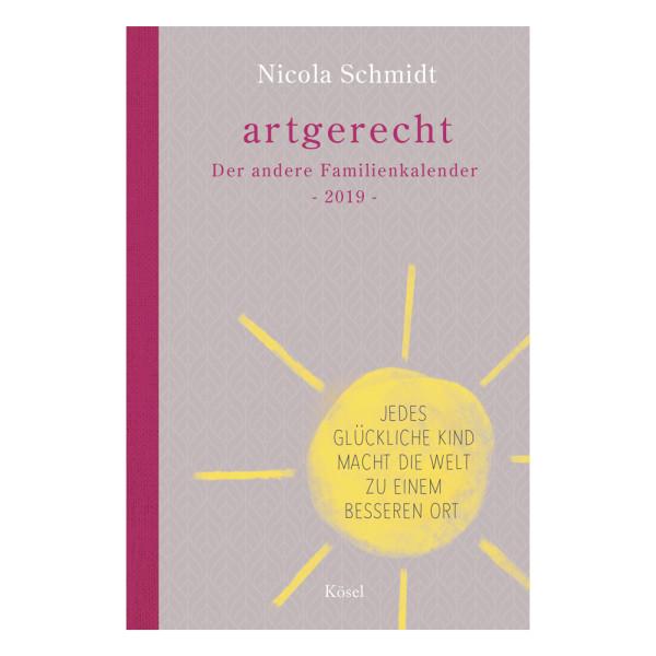 artgerecht - Der andere Familienkalender 2019 (Kösel) - Nicola Schmidt